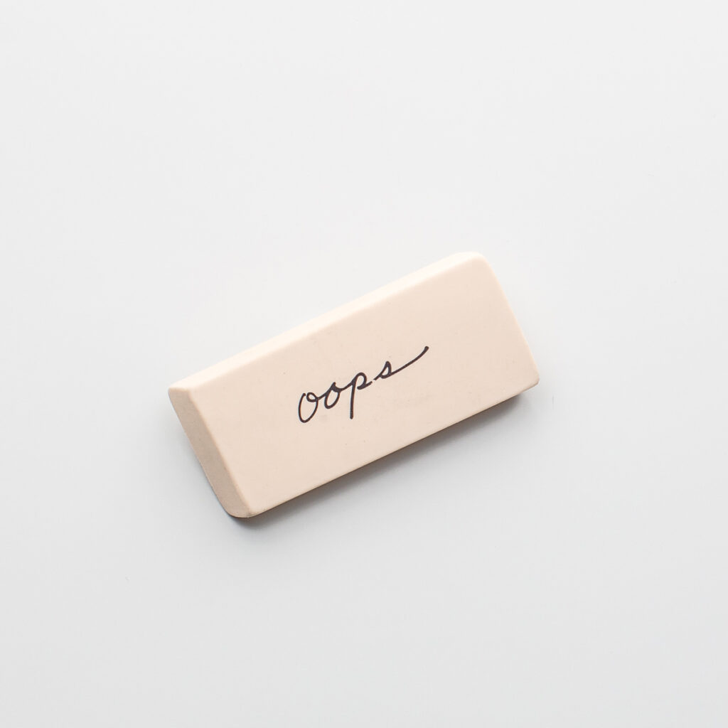Eraser that says oops on it