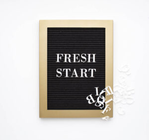 Letterboard that says fresh start