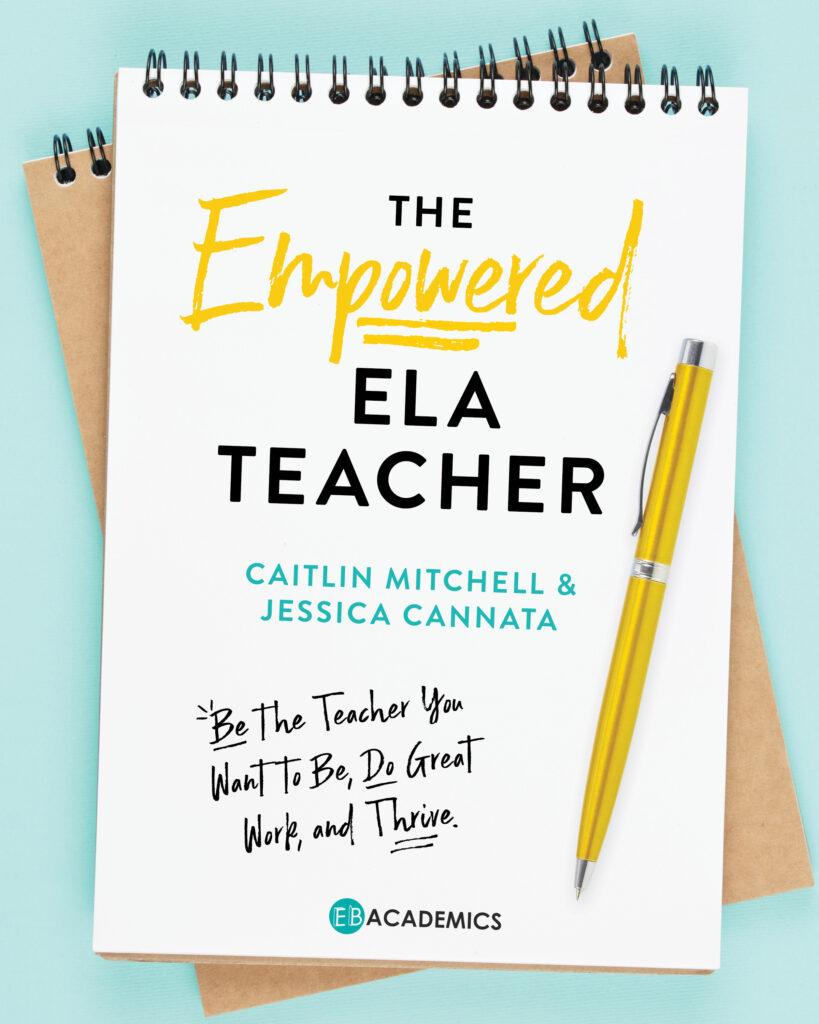 The Empowered ELA Teacher